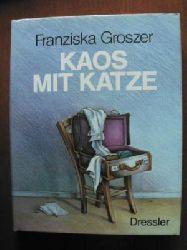 Franziska Groszer  Kaos mit Katze