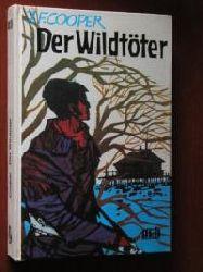 Cooper, James Fenimore Der Wildtöter