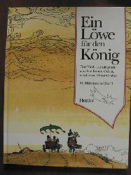 Cha Li (Illustr.)/Elmar Gruber Ein Löwe für den König, Ein Weihnachtslegende aus dem fernen Orient