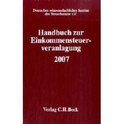 Handbuch zur Einkommensteuerveranlagung 2007