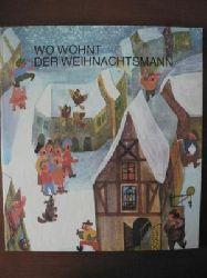 Henry Kaufmann (Lieder)/Henry & Regine Kaufmann, Walter Krumbach (Gedichte)/Helena Horálková (Illustr.) Wo wohnt der Weihnachtsmann. Ein Buch zum Singen, Spielen, Tanzen und Malen 3. Auflage