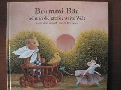 Gerda Marie Scheidl/Bozena Jankowska (Illustr.) Brummi Bär zieht in die große, weite Welt