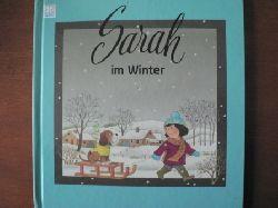 Gisela Wilhelm-Türk (Text)/Lena (Illustr.) Sarah im Winter