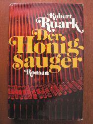 Robert Ruark Der Honigsauger