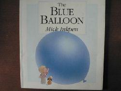 Inkpen, Mick, The Blue Balloon