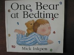 Inkpen, Mick One Bear at Bedtime