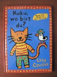 Cousins, Lucy Kuku, wo bist Du?