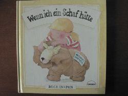 Inkpen, Mick Wenn ich ein Schaf hätte. 1. Auflage