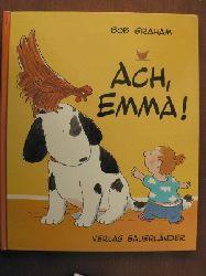 Graham, Bob Ach, Emma! (großformatig)