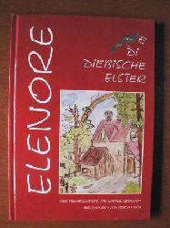 Walter Swoboda/Gisela Kern (Illustr.) Elenore - Die diebische Elster. Eine Tiergeschichte