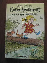 Sakowski, Helmut  Katja Henkelpott und die Schlangenkönigin. (Ab 6 J.).