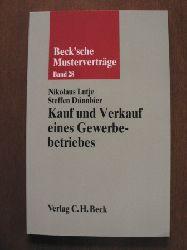 Lutje, Nikolaus / Dünnbier, Steffen Beck`sche Musterverträge: Band 28. Kauf und Verkauf eines Gewerbebetriebes.