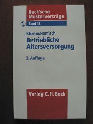 Klemm, Bernd/Hamisch, Ann Christin Beck`sche Musterverträge: Band 12. Betriebliche Altersversorgung. Mit CD 3. Auflage