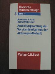 Haas, Hermann H./Ohlendorf, Bernd Beck`sche Musterverträge: Band 43. Anstellungsvertrag des Vorstandsmitglieds der Aktiengesellschaft. Incl. CD