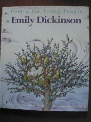 Frances Schoonmaker/Chi Chung (Illustr.) Poetry for Young People: Emily Dickinson