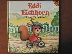 Karin Weber (Text)/Rose-Marie Winklmair (Illustr.) Eddi Eichhorn:  EDDIS ERSTER SOMMER