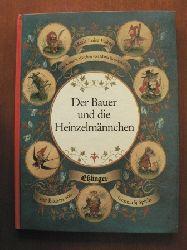 Völter, Maria Luise/Konopnicka, Maria/Spirin, Gennadij (Illustr.) Der Bauer und die Heinzelmännchen. Ein Märchen