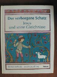 Quadflieg, Josef / DePaola, Tomie (Illustr.) Der verborgene Schatz. Jesus und seine Gleichnisse. 1. Auflage