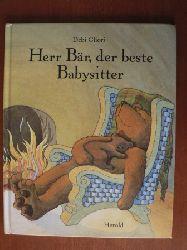 Gliori, Debi/Sadowski, Wolfram (Übersetz.) Herr Bär, der beste Babysitter.