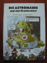 Mercè Company/Agusti Asensio (Illustr.)/Dieter Mettelsiefen (Übersetz.) Die Astromäuse und das Drachenkind