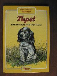 Meine liebsten Tierkinder: TAPSI - Ein kleiner Hund sucht einen Freund