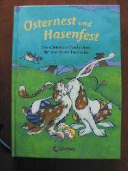 Egeraat, Els van (Illustr.)/Ziegler, Cornelia  Osternest und Hasenfest. Die schönsten Geschichten für eine bunte Eiersuche