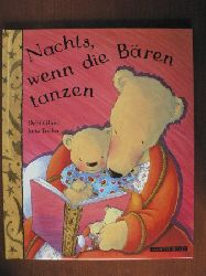 Gliori, Debi / Treiber, Jutta Nachts, wenn die Bären tanzen.