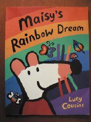 Cousins, Lucy Maisy`s Rainbow Dream (großformatig)