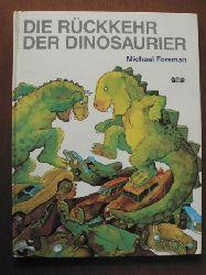 Michael Foreman  Die Rückkehr der Dinosaurier