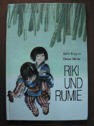 Bergner, Edith/Müller, Dieter (Illustr.) Riki und Rumie. 3. Auflage