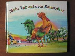 Christine Rettl (Text)/Aleksandra Magnuszewska-Oczko & Aleksander Oczko (Illustr.) Mein Tag auf dem Bauernhof