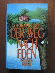 Gerhard Köpf Der Weg nach Eden. Roman