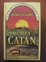 Gablé, Rebecca/Teuber, Klaus (Skizzen) Die Siedler von Catan. Der Roman