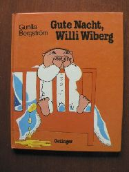 Bergström, Gunilla Gute Nacht, Willi Wiberg
