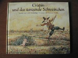 Jennings, Linda M. / Turska, Krystyna (Illustr.)/Haupt, Barbara (Übersetz.) Crispin und das tanzende Schweinchen. Ein Märchen