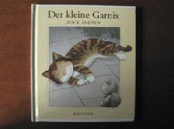 Inkpen, Mick Der kleine Garnix. 3. Auflage