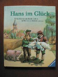Grimm, Jacob / Grimm, Wilhelm / Lemieux, Michèle (Illustr.) Hans im Glück. Ein Märchen der Brüder Grimm