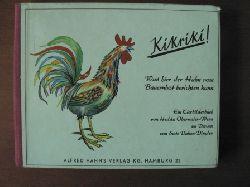 Hedda Obermaier-Wenz (Illustr.)/Suse Duken-Dingler (Verse) Kikriki. Was hier der Hahn vom Bauernhof berichten kann. Ein Tierbilderbuch 13.-24.Tausend