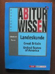 Spann, Ekkehard Englisch. Abiturwissen.  Landeskunde Great Britain - United States of America 9. Auflage