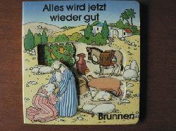 Andreas Benda (Übersetz.)/Jan Egas (Illustr.) Alles wird jetzt wieder gut 2. Auflage