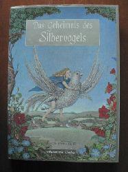 Joyce Petschek/Stephen Snell (Illustr.) Das Geheimnis des Silbervogels. Ein Märchen für alle, die noch träumen können 1. Auflage