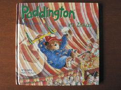 Michael Bond (Text)/Hans-Georg Noack (Übersetz.)/R.W. Alley (Illustr.) Paddington im Zirkus