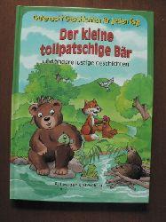 Gutenacht-Geschichten für jeden Tag:  Der kleine tollpatschige Bär und andere lustige Geschichten