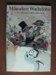 Hans Fallada/Gerhard Lahr (Illustr.) Die Geschichte vom Mäuseken Wackelohr 3. Auflage