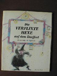 Larréula, Enric/Capdevila, Roser/Löcker, Dorothea & Potyka, Alexander (Übersetz.) Die verflixte Hexe auf dem Dorffest