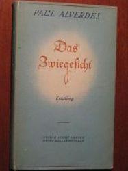 Paul Alverdes  Das Zwiegesicht. Erzählung