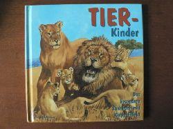 Madgwick, Wendy/Francis, John (Illustr.) Tierkinder. Das besonder Sachbuch mit Klapp-Effekt.