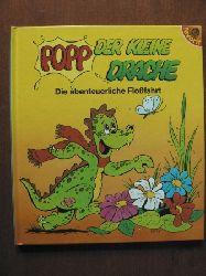 Conny Looskyll  (Text)/Wolfgang Looskyll (Illustr.) Popp, der kleine Drache: Die abenteuerliche Floßfahrt