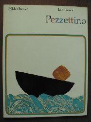 Lionni, Leo/Rowohlt, Harry (Übersetz.) Pezzettino. 33.-38. Tausend