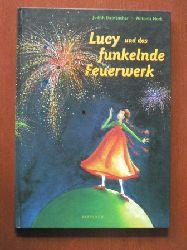 Steinbacher, Judith / Nork, Antonia (Illustr.)  Lucy und das funkelnde Feuerwerk.
